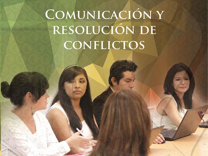 Comunicación y resolución de conflictos