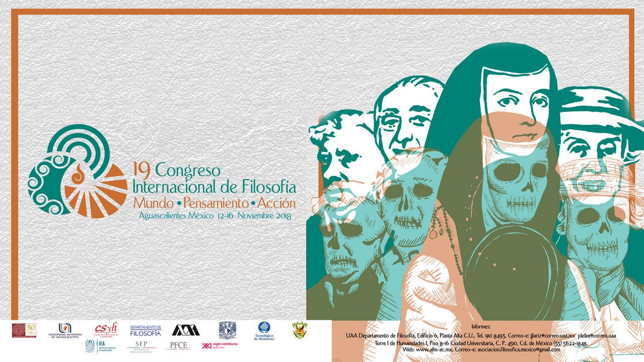 19 Congreso Internacional de Filosofía – Mundo*Pensamiento*Acción
