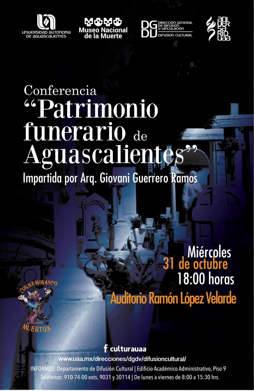 """Conferencia """"Patrimonio Funerario Aguascalientes"""""""