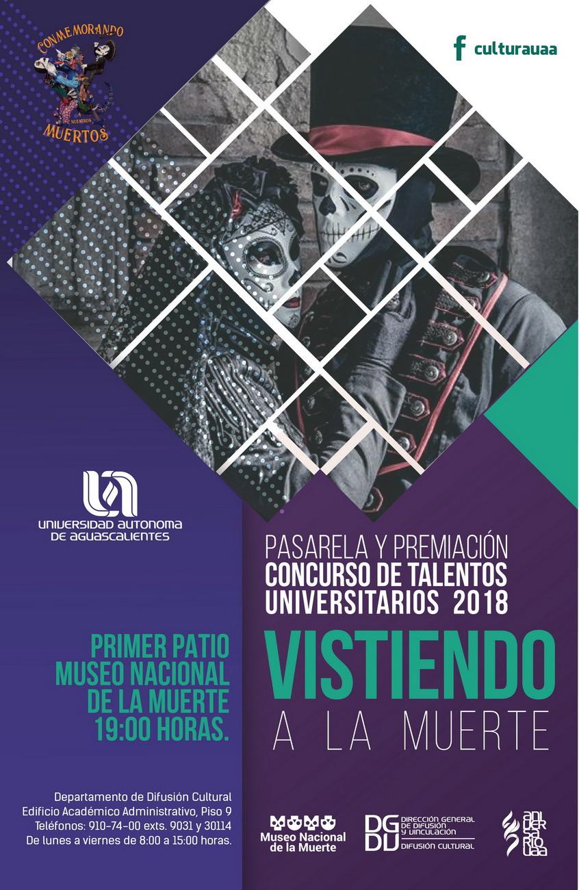 """Pasarela y Premiación """"Concurso de talentos Universitarios 2018"""" Vistiendo a la Muerte"""