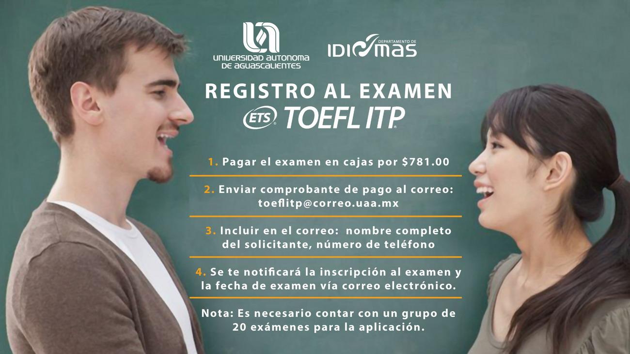 REGISTRO AL EXAMEN TOEFEL ITP