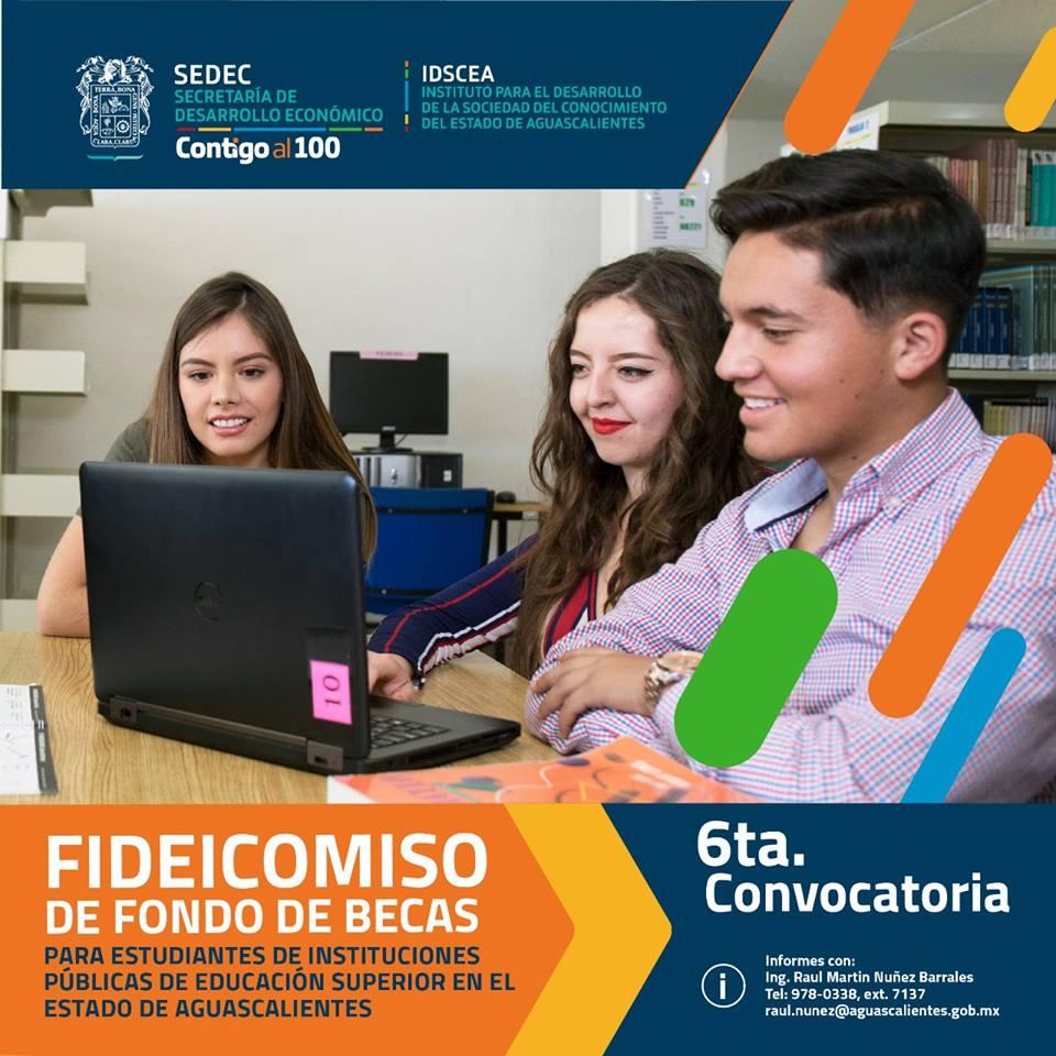 FIDEICOMISO DE FONDO DE BECAS – 6ta. Convocatoria