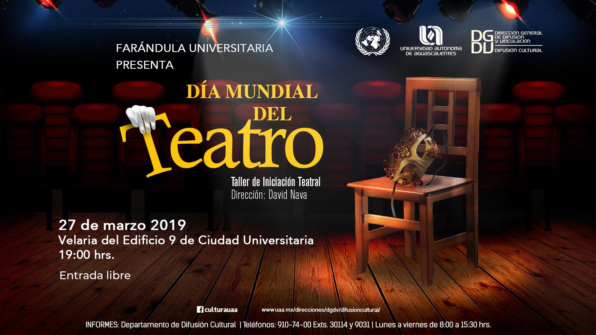 Farándula Universitaria – Día Mundial del Teatro