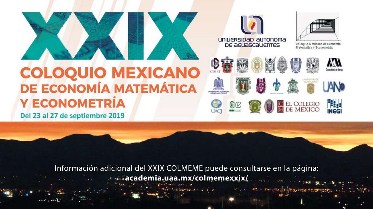 XXIX Coloquio Mexicano de Economía Matemática y Econometría