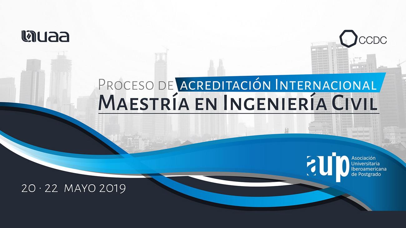 PROCESO DE ACREDITACIÓN INTERNACIONAL MAESTRÍA EN INGENIERÍA CIVIL