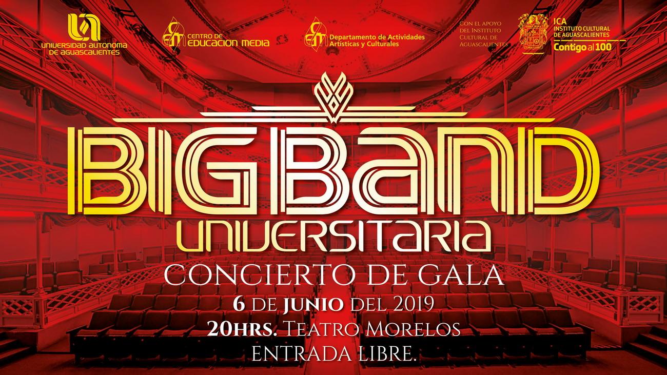 CONCIERTO DE GALA – BIGBAND UNIVERSITARIA