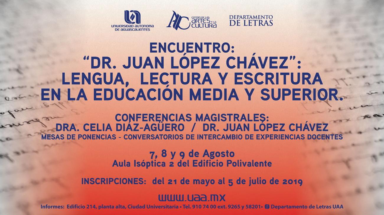 Encuentro Dr. Juan López Chávez