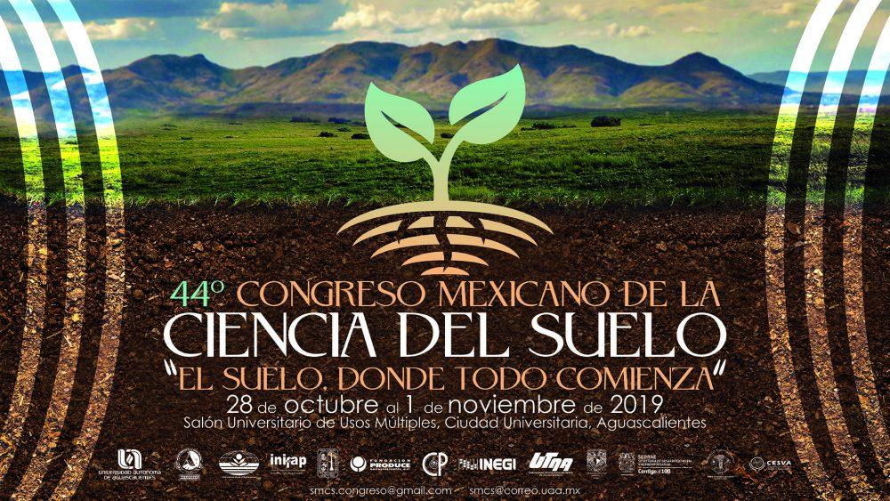 44° Congreso Mexicano de la Ciencia del Suelo