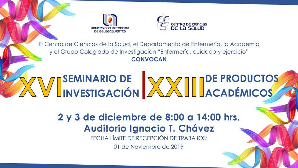 XVI SEMINARIO DE INVESTIGACIÓN | XXIII DE PRODUCTOS ACADÉMICOS