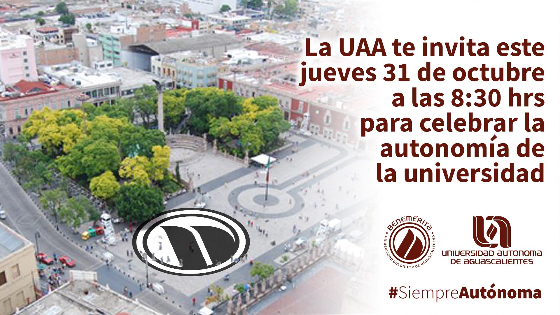 ¡Celebremos la autonomía de la universidad!
