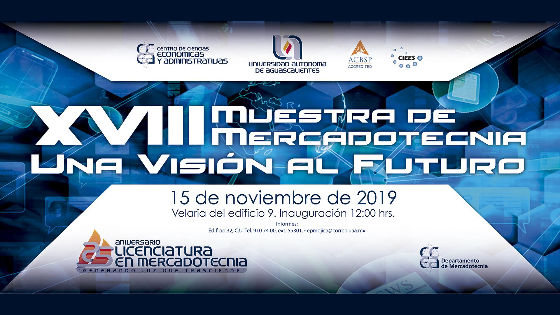 XVIII Muestra de mercadotecnia/ Una visión al futuro
