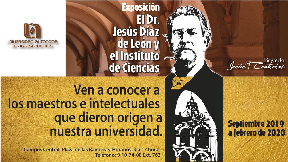 Exposición El Dr. Jesús Días de León y el Instituto de Ciencias