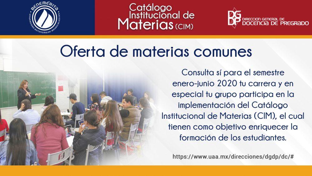 Oferta de materias comunes del Catálogo Institucional de Materias en el semestre enero-junio 2020