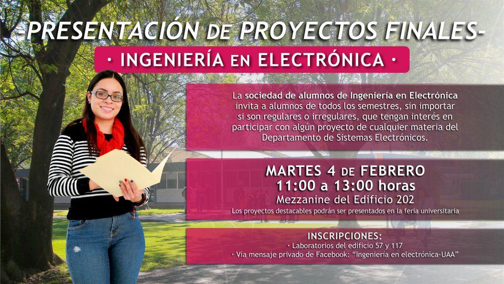 PRESENTACIÓN DE PROYECTOS FINALES – INGENIERÍA EN ELECTRÓNICA