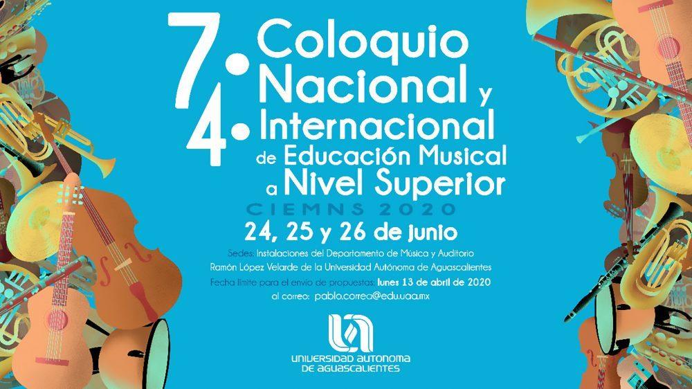 VII Coloquio Nacional, IV Internacional, de Educación Musical a Nivel Superior
