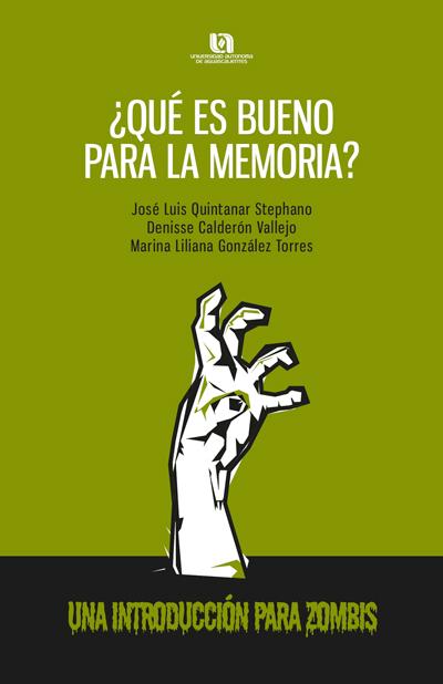 Se fortalece el catálogo editorial de la UAA con obra ¿Qué es bueno para la memoria?
