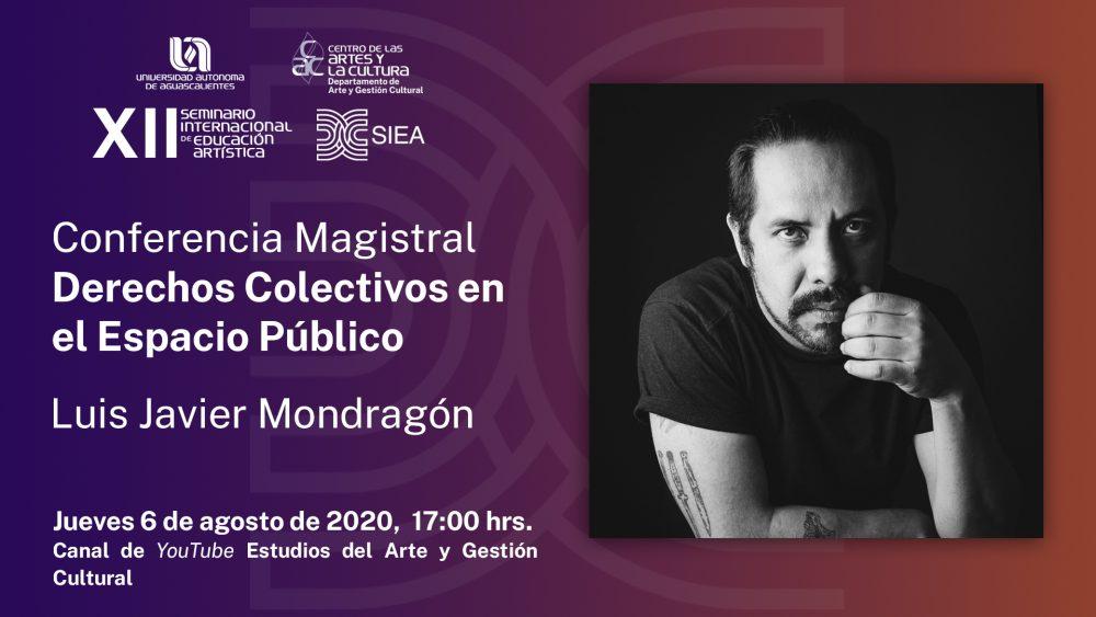 Conferencia Magistral – Derechos Colectivos en Espacios Públicos