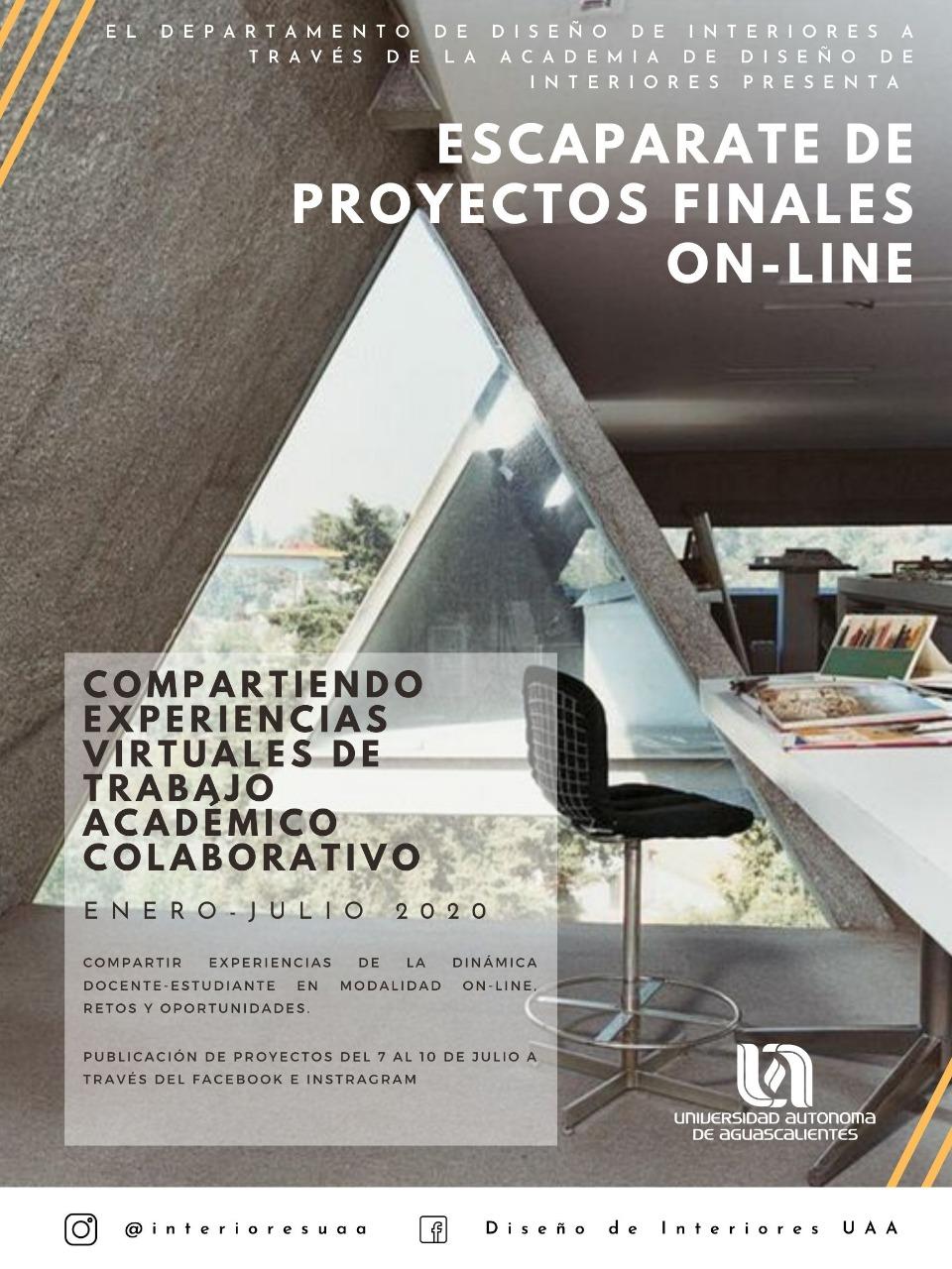 ESCAPARATE DE PROYECTOS FINALES ON-LINE. de la Lic. en Diseño de Interiores.