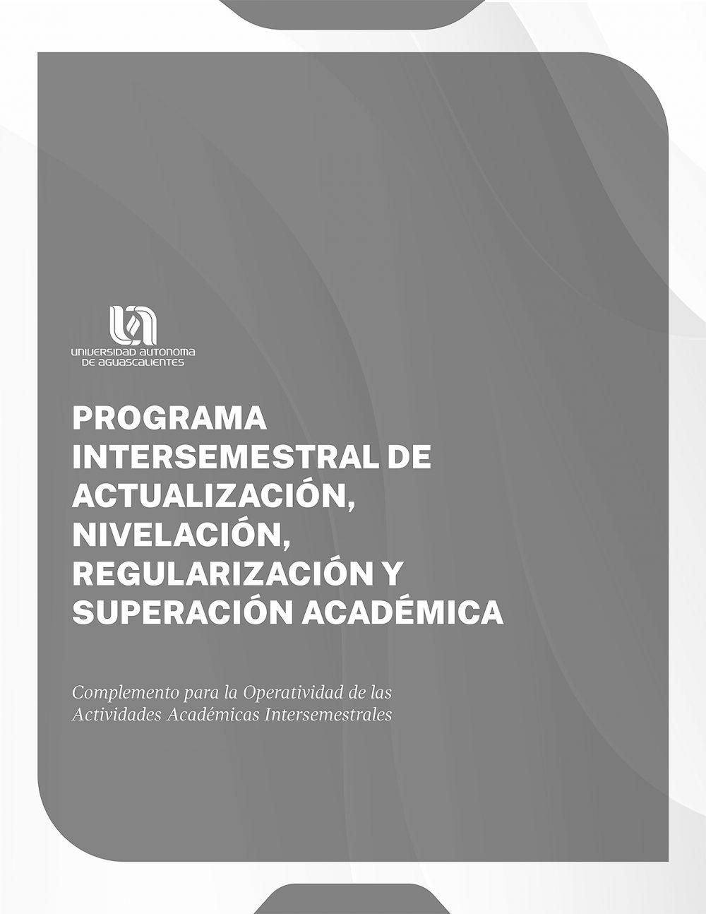 Programa Intersemestral de Actualización, Nivelación, Regularización y Superación Académica