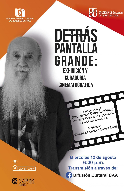 UAA presenta diálogo virtual con el Mtro. Nelson Carro Rodríguez