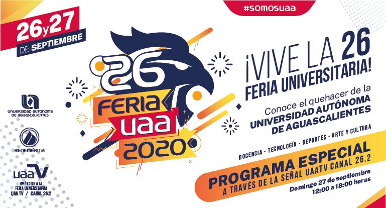 Por primera ocasión, la Feria Universitaria de la UAA se celebrará vía remota