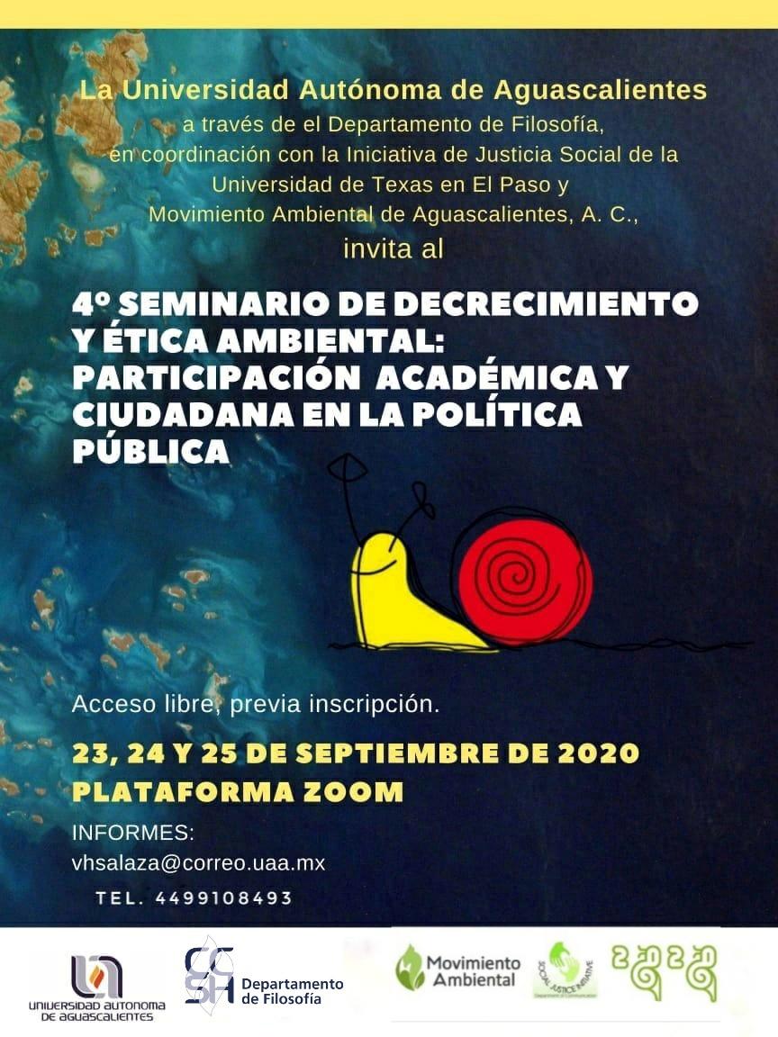 Cuarto Seminario de Decrecimiento y Ética Ambiental: Participación Académica y Ciudadana en la Política Pública