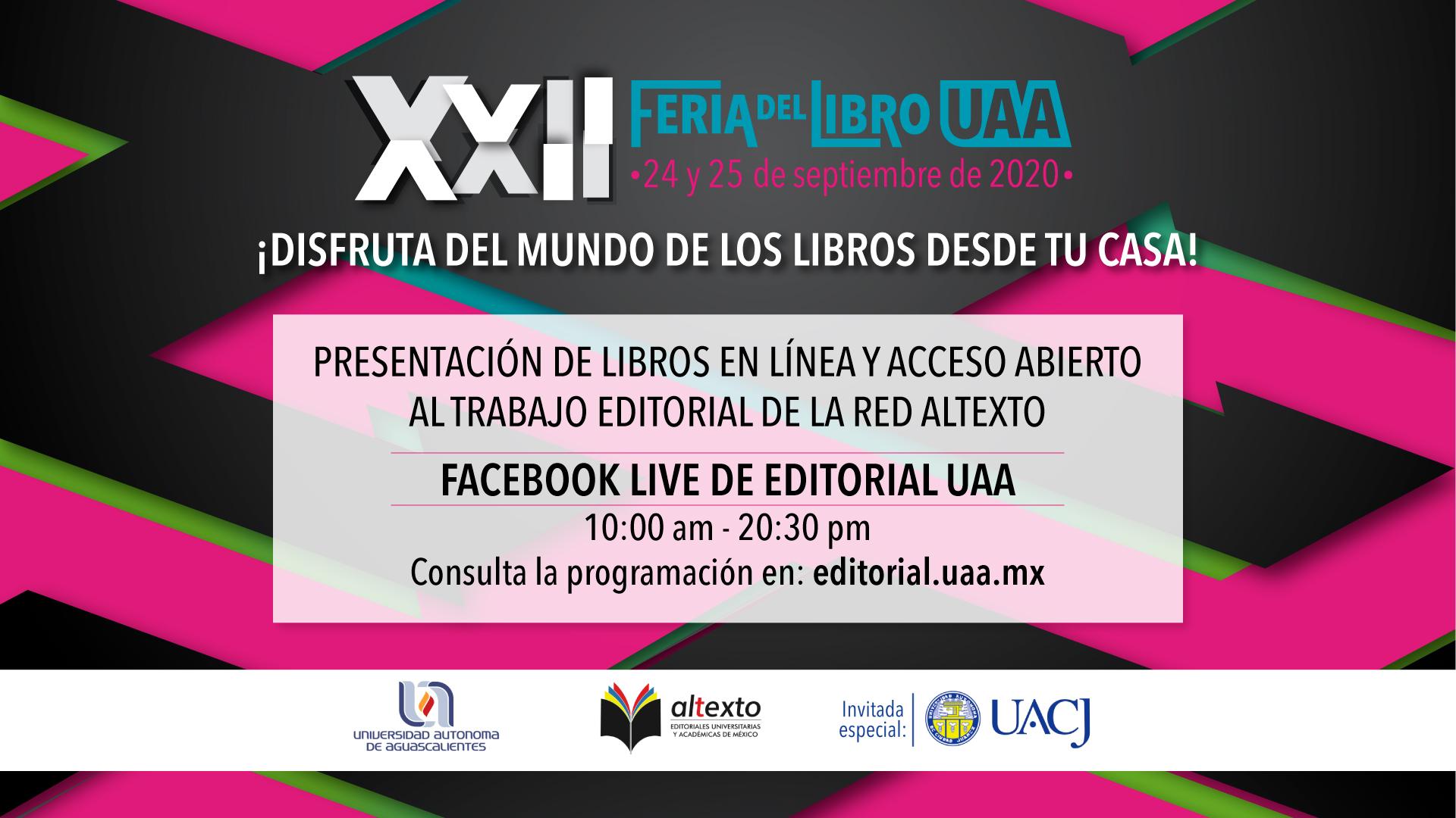 La XXII edición de la Feria del Libro de la UAA será en formato virtual
