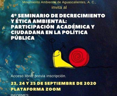 UAA invita al 4º Seminario de Decrecimiento y Ética Ambiental Participación Académica y Ciudadana en la Política Pública
