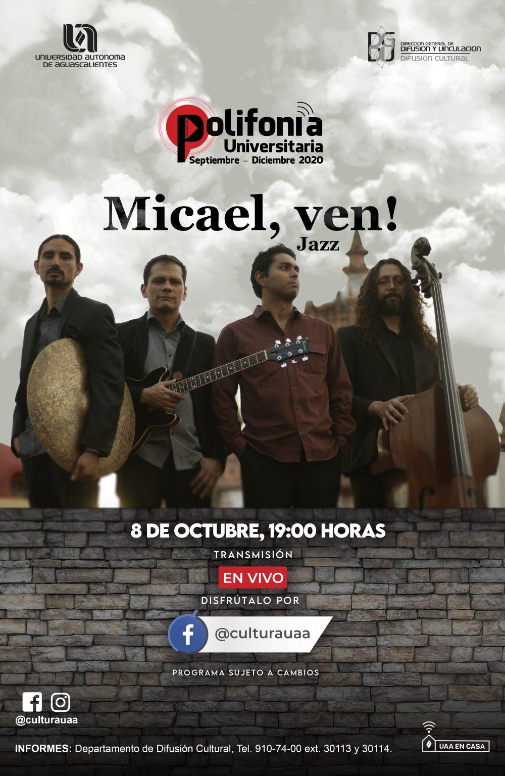 Polifonía Universitaria – Micael ven!
