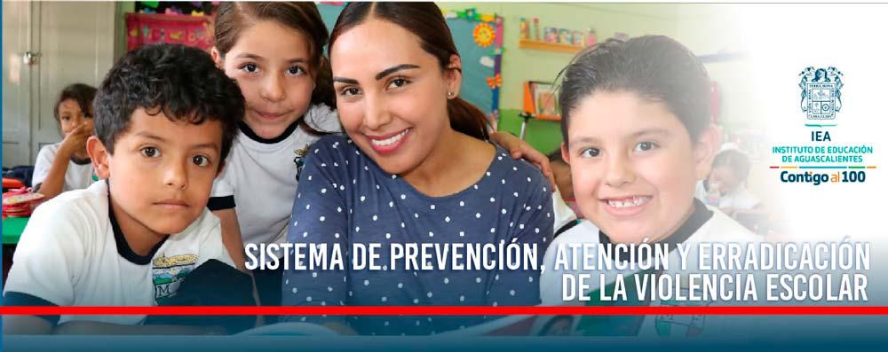 Sistema de Prevención, Atención y Erradicación de la Violencia Escolar