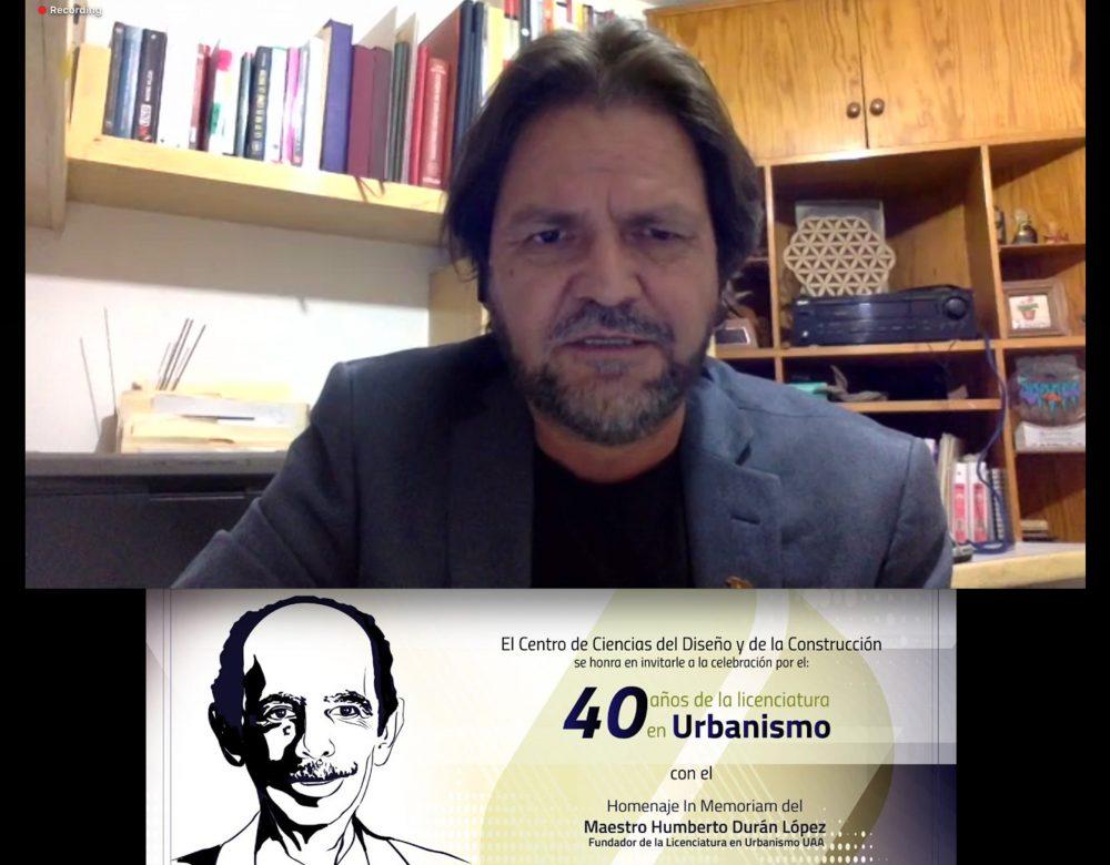 UAA rinde homenaje al maestro Humberto Durán López en el marco del 40 aniversario de la Licenciatura en Urbanismo