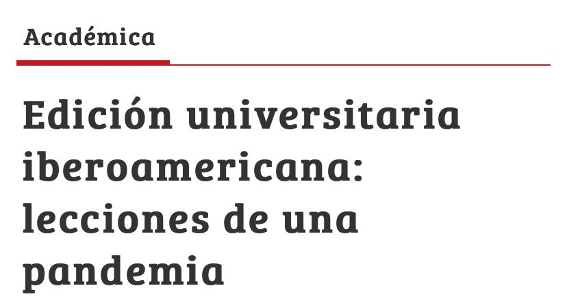 Edición universitaria iberoamericana: lecciones de una pandemia