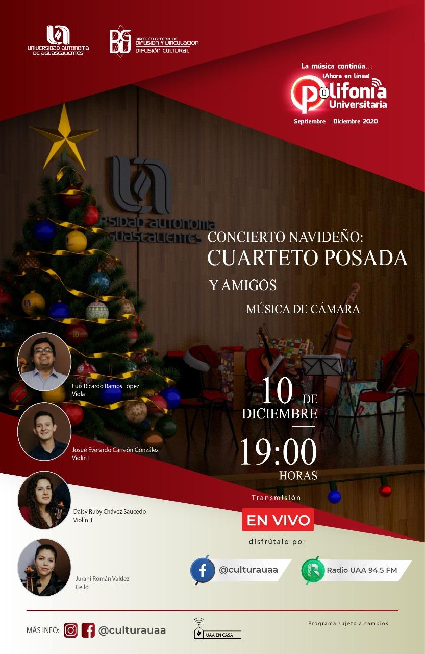 Polifonía Universitaria Concierto Navideño Cuarteto Posada