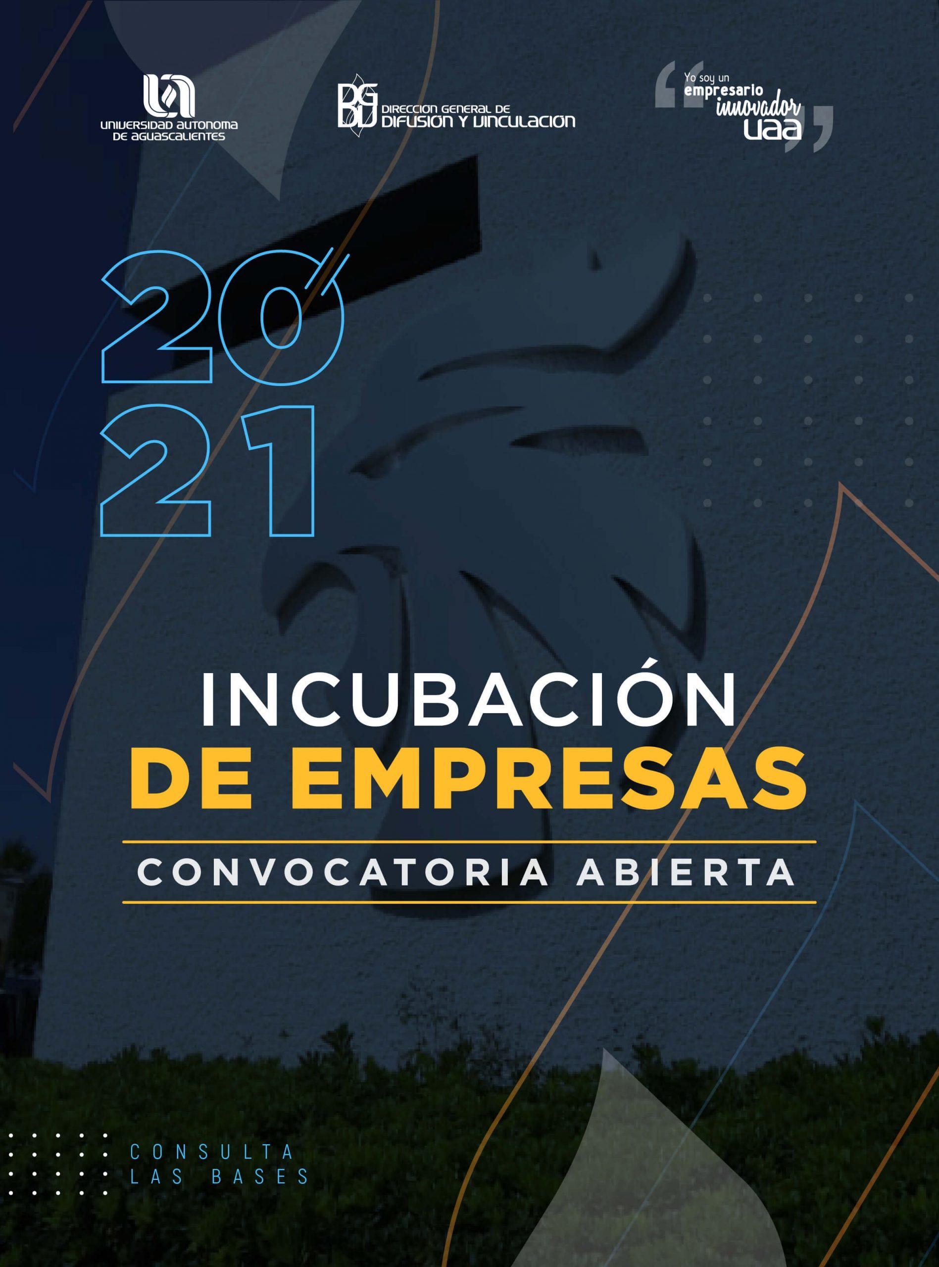 Convocatoria para el Proceso de Incubación de Empresas 2021