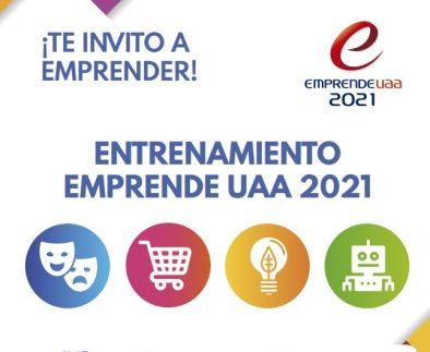 UAA invita al entrenamiento Emprende UAA 2021