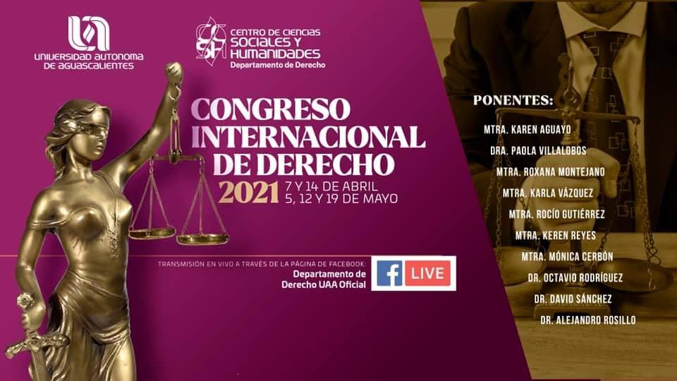 UAA invita al Congreso Internacional de Derecho 2021