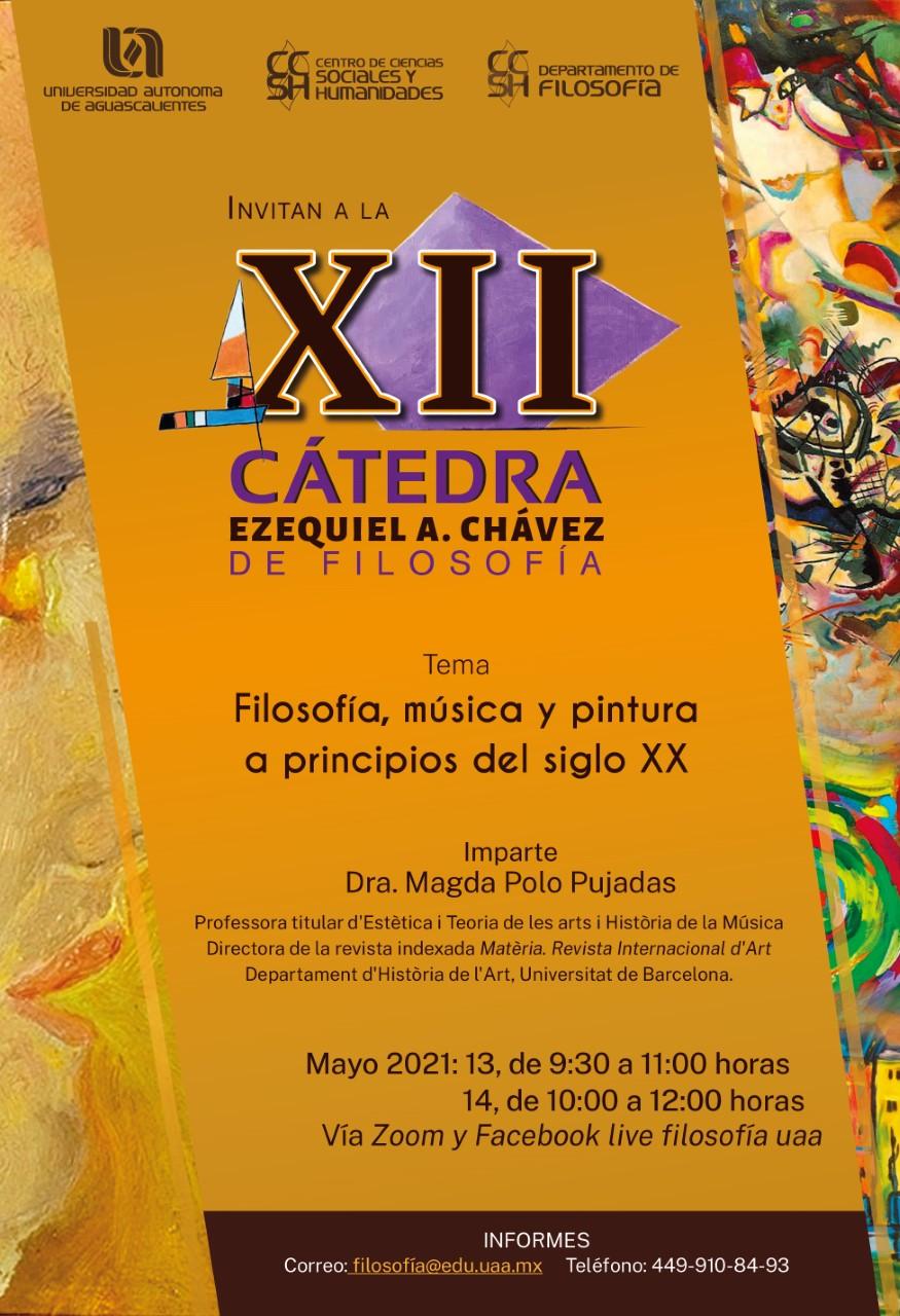 """XII Cátedra Ezequiel A. Chávez de Filosofía """"Filosofía, música y pintura a principios del siglo XX"""""""