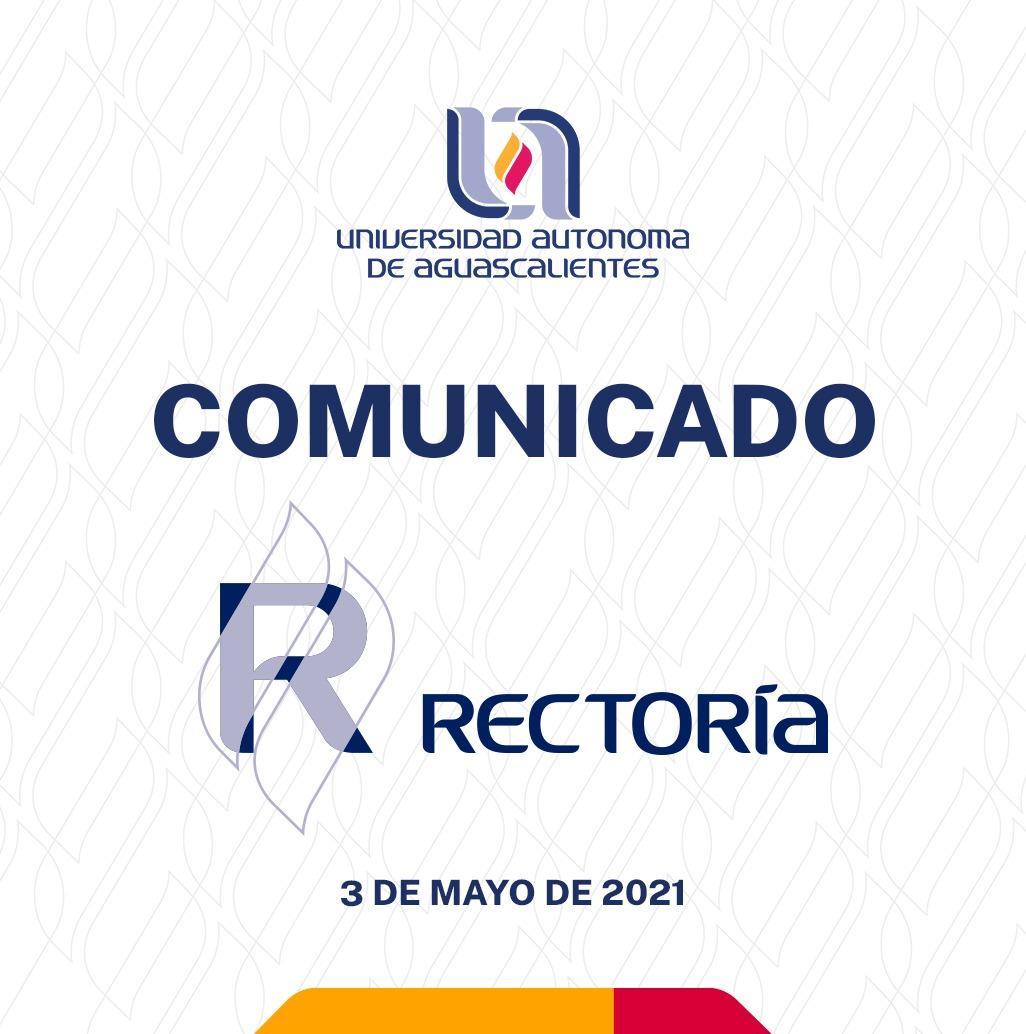 Comunicado Rectoría 03 de mayo 2021