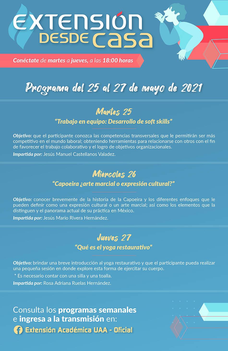 UAA – SEGUNDA SEMANA DE CHARLAS DE EXTENSIÓN DESDE CASA, CONSULTA EL PROGRAMA.