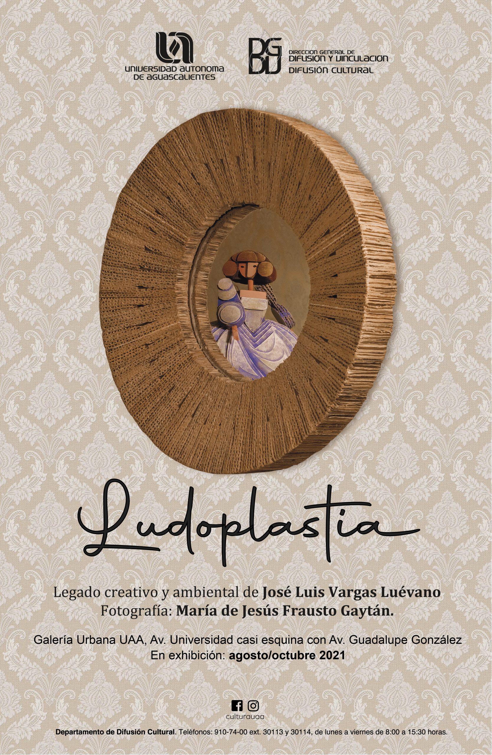 Ludoplastia, legado creativo y ambiental de José Luis Vargas Luévano