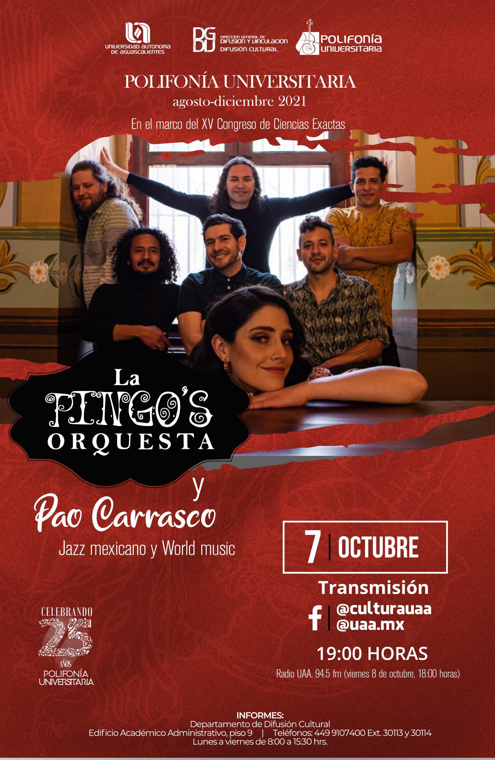 Polifonía Universitaria – La Pingo's Orquesta y Pao Carrasco