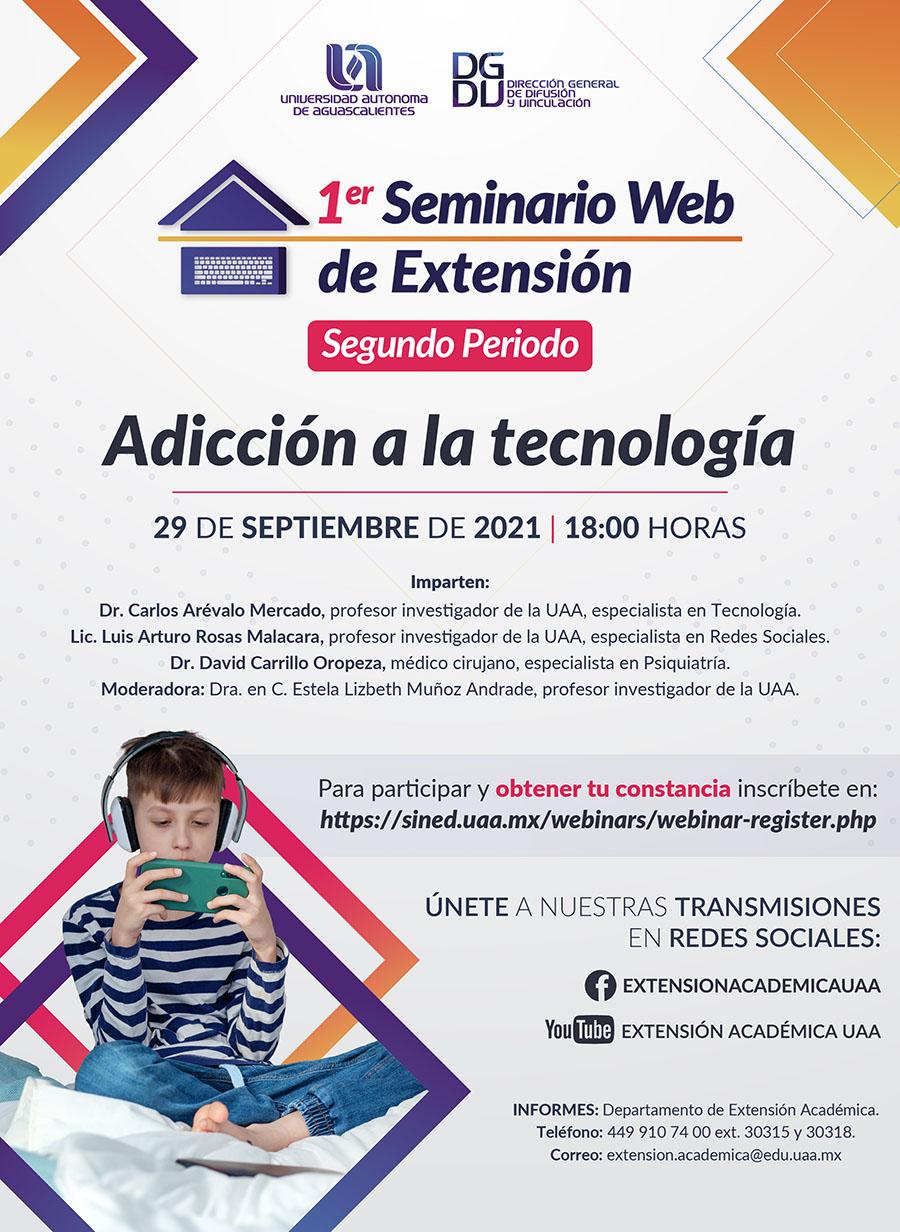 SEMINARIO WEB – UAA: ADICCIÓN A LA TECNOLOGÍA