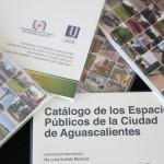 Aguascalientes, Primer Entidad Federativa en Catalogar sus Espacios Públicos