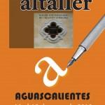 """Taller Universitarios de Creación Literaria """"ALTALLER"""" en la UAA a Partir del 16 de Mayo"""