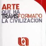Invita la UAA al Diplomado en Arte que ha Transformado la Civilización