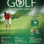 La Fundación UAA y el Club Campestre de Aguascalientes Convocan al Torneo de Golf en Apoyo de la Educación