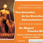 Jornadas de Derechos Universitarios Contarán con la Presencia de Miguel Concha Malo.