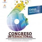 En Camino a la Acreditación Internacional, el Centro de Ciencias Económicas y Administrativas Organiza su 6º. Congreso Internacional