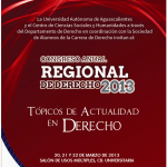 Juristas de prestigio nacional dictarán conferencias en la UAA como parte del Congreso Anual de Derecho 2013