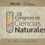Confluirán cinco carreras de la UAA en el IX Congreso de Ciencias Naturales